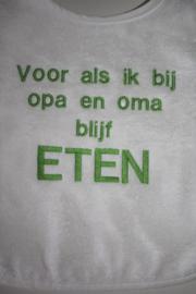 Luxe witte slab met groene tekst : Voor als ik bij opa en oma blijf ETEN