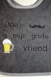 Luxe slab opa is mijn grote vriend/ biertje/ snor