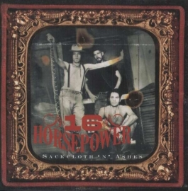 Sixteen Horsepower - Sackcloth 'N' Ashes (180 grams vinyl)