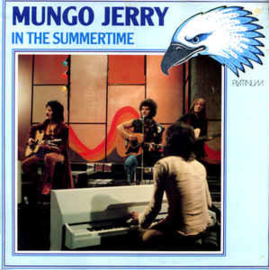 Mungo Jerry – In The Summertime
