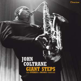 Coltrane, John - Giant Steps - Stereo & Mono Versions (2-LP) 180 gr.