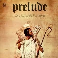 Prelude ‎– How Long Is Forever