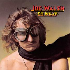 "Walsh, Joe - ""So What"""