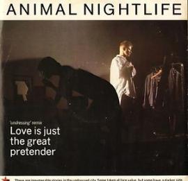 Animal Nightlife - Love Is Just The Great Pretender '85