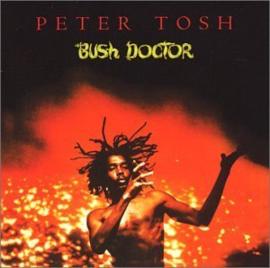 Tosh, Peter - Bush Doctor