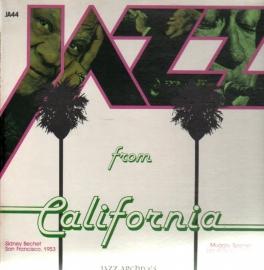 Bechet, Sidney  & Muggsy Spanier - Jazz From California