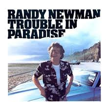 Newman, Randy - Trouble In Paradise