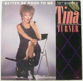 Turner, Tina  - Better Be Good To Me