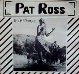 Ross, Pat ‎– I'm A Woman