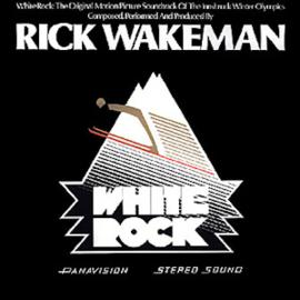 Wakeman, Rick - White Rock - Soundtrack