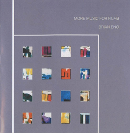 Eno, Brian    More Music For Films