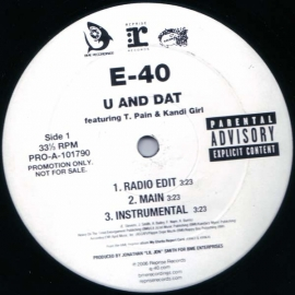 E-40 ‎– U And Dat