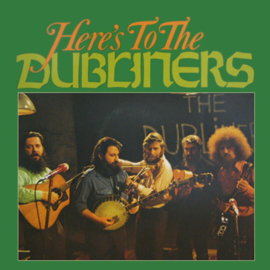 Dubliners, the  ‎– Here's To The Dubliners