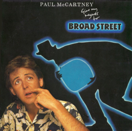 McCartney, Paul - Give My Regards To Broad Street