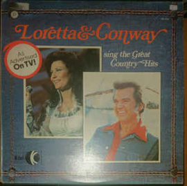 Loretta & Conway – Sing The Great Country Hits
