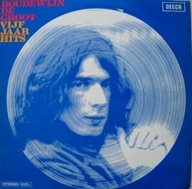 Groot, Boudewijn de - Vijf Jaar Hits  (2-LP)