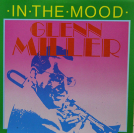 Miller, Glenn  ‎– In The Mood