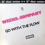 Weeks & Company - Go With The Flow