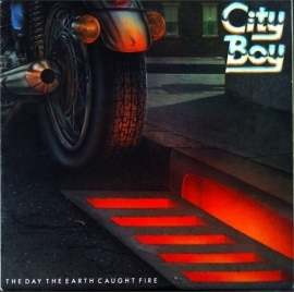 City Boy – The Day The Earth Caught Fire