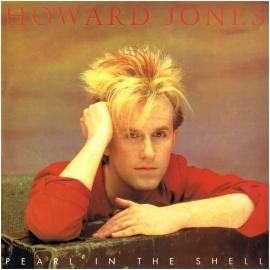 Jones, Howard - Pearl In The Shell