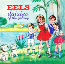 Eels - Daisies Of The Galaxy (180 gr. vinyl)