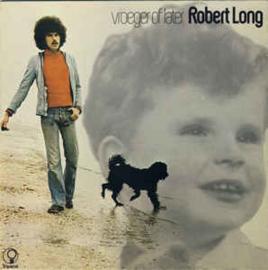 Long, Robert - Vroeger Of Laat