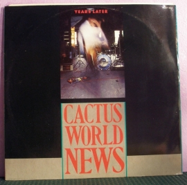 Cactus World News – Years Later
