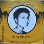 Wills, Viola - Up On The Roof