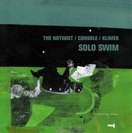 Notwist, the / Console / Klimek - Solo Swim