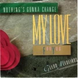 Medeiros, Glenn - Nothing`s Gonna Change My Love For You