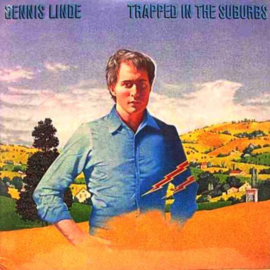 Linde, Dennis - Trapped In The Suburbs
