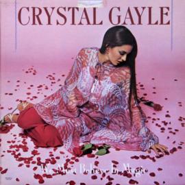 Gayle, Crystal - We Must Believe In Magic