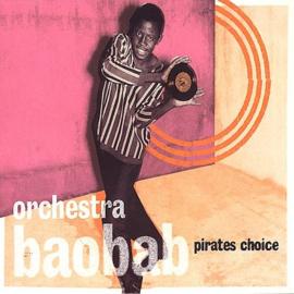 Orchestra Baobab - Pirates Choice (2-LP) 180 gr. vinyl