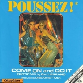 Poussez - Come On And Do It