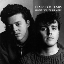 Tears For Fears - Songs From The Big Chair (180 gr. vinyl)