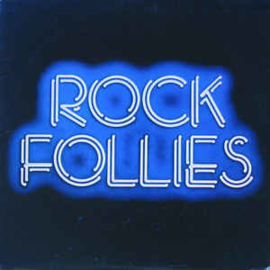 Cornwell, Charlotte , Julie Covington And Rula Lenska ‎– Rock Follies