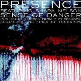 Presence Featuring Shara Nelson – Sense Of Danger