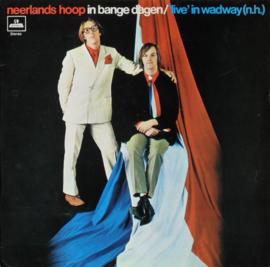 Neerlands Hoop In Bange Dagen – 'Live' In Wadway (N.H.)