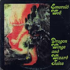 Emerald Web ‎– Dragon Wings And Wizard Tales