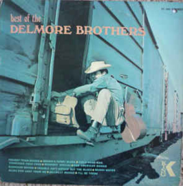 Delmore Brothers, the  ‎– The Best Of The Delmore Brothers