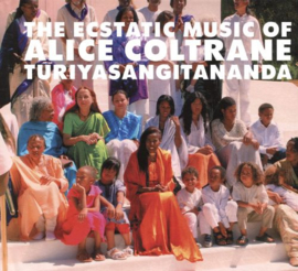 Coltrane, Alice - World Spirituality 1: The Ecstatic Music Of Alice Coltrane Turiyasangitananda (2-LP)