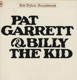 Dylan, Bob - Pat Garrett & Billy the Kid