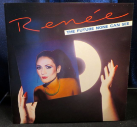 Renée ‎– The Future None Can See