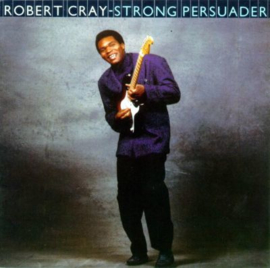 Robert Cray Band, the - Strong Persuader