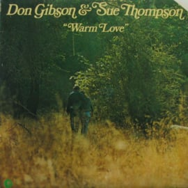 Gibson, Don  & Sue Thompson ‎– Warm Love
