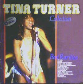 Turner, Tina  – Tina Turner Collection: Best Rarities