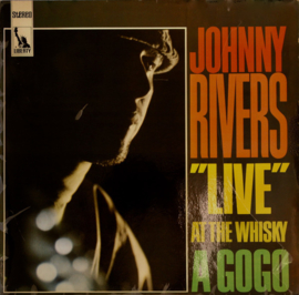 Rivers, Johnny  ‎– Live At The Whisky A Go-Go