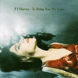Harvey, P.J. - To Bring You My Love (180 gr. vinyl)