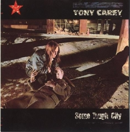 Carey, Tony - Some Tough City