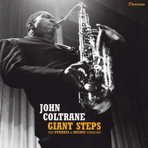Coltrane, John - Giant Steps - Stereo & Mono Versions (2-LP) 180 gr.